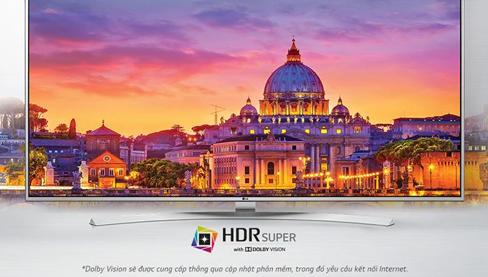 HDR SUPER với Dolby Vision trên tivi LG 70 inch 70UH635T
