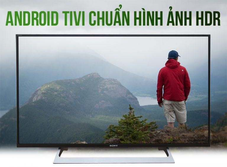 Android Tivi Sony 43 inch KD-43X8000E-S hình ảnh siêu sắc nét