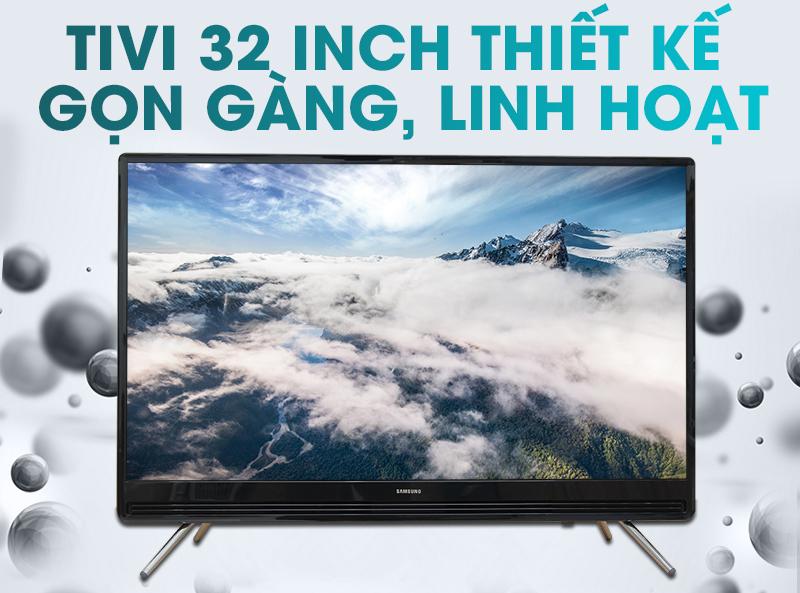 Thiết kế với màn hình nhỏ gọn, tinh tế với tivi Samsung 32 inch