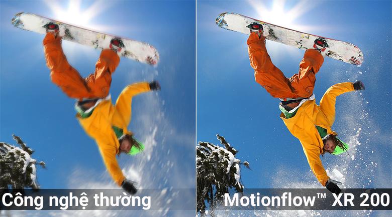 Công nghệ Motionflow™ XR 200